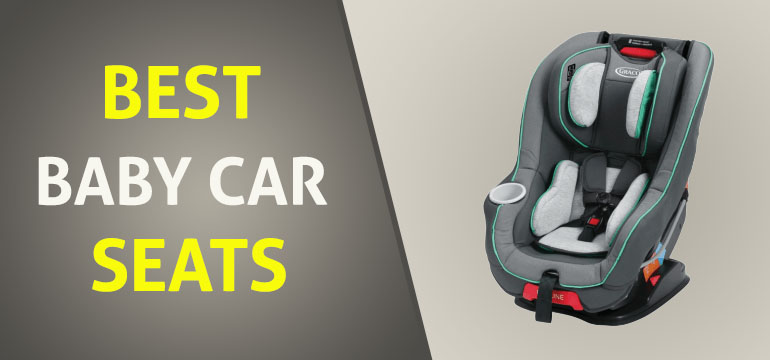 Best Rated Car Seats for Toddlers – Complete Buying Guide